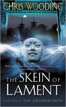 The Skein of Lament - Book Two of the Braided Path (2004)